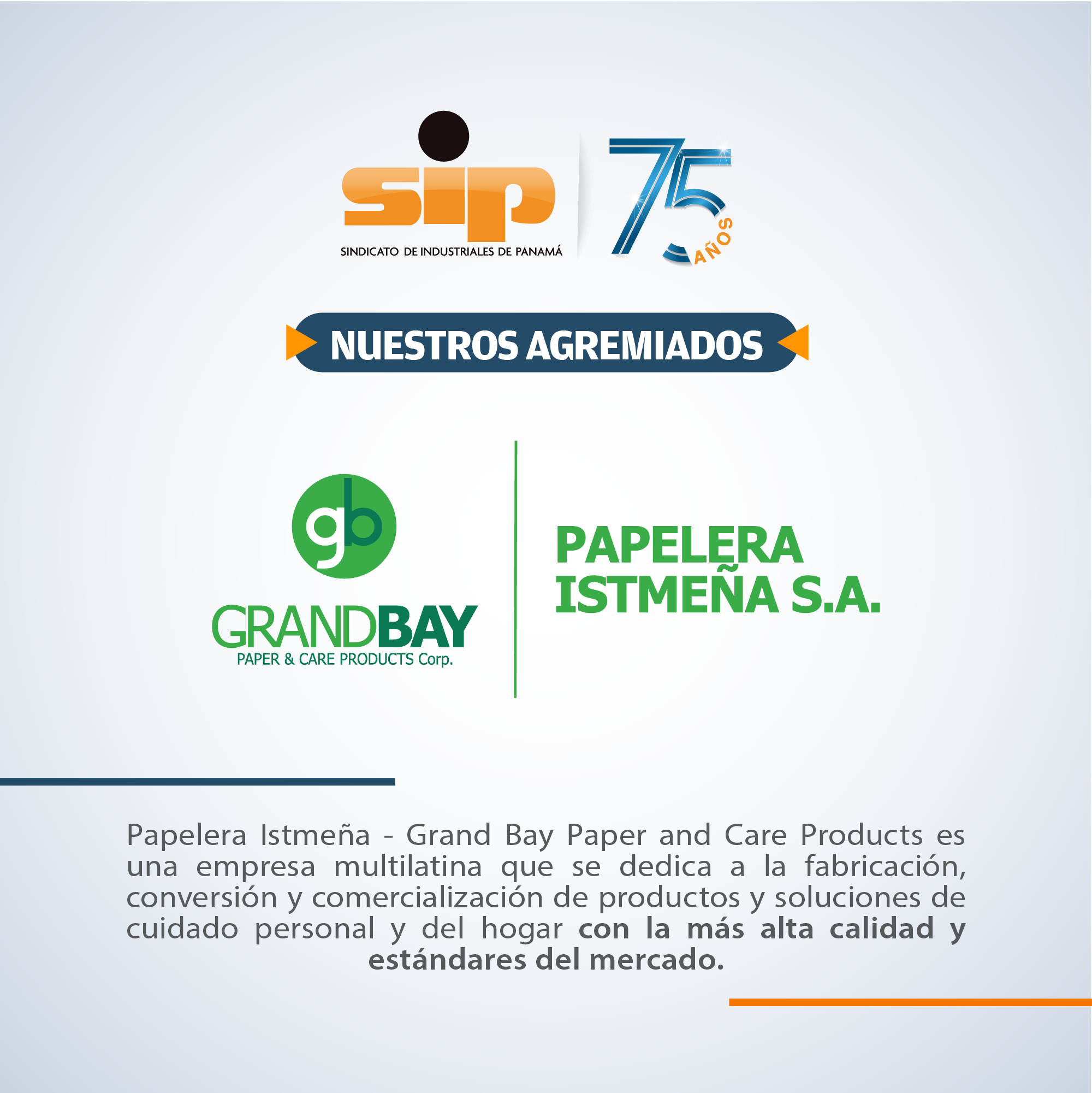 Papelera Istmeña - Grand Bay Paper and Care Products